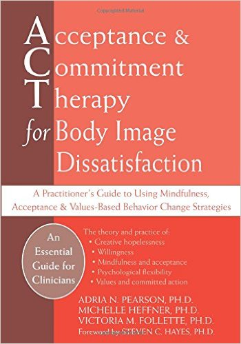 Acceptance & Commitment Therapy for Body Image Dissatisfaction