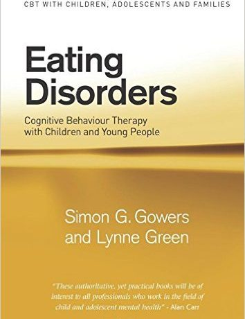 Eating Disorders: Cognitive Behavior Therapy with Children and Young People