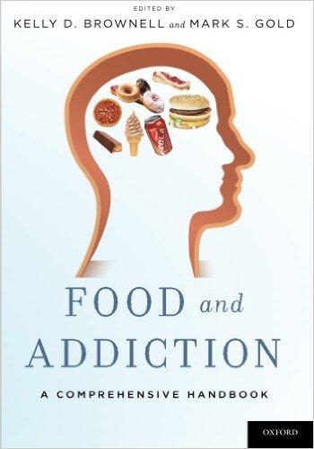 Food and Addiction, a Comprehensive Handbook